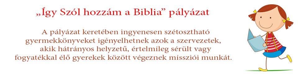 """""""Így szól hozzám a Biblia"""" pályázat 2016"""