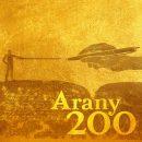 Arany 200 – Versjáték Arany-fedezettel