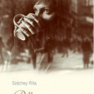 Széchey Rita: Pillangószárnyú tigris – novellák