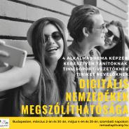 Digitális nemzedékek megszólíthatósága – képzés pedagógusoknak, szülőknek